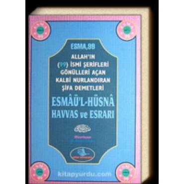 Esmaü'l-Hüsna Havas ve Esrarı (Ciltli)