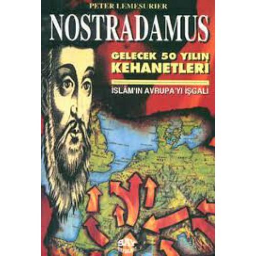 Nostradamus - Gelecek 50 Yılın Kehanetleri Peter Lemesurier