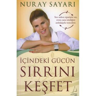 İçindeki Gücün Sırrını Keşfet - Nuray Sayarı