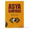 Asya Simyası - Mircea Eliade