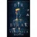 Bir İz Bırak - Veronica Roth
