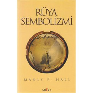 Rüya Sembolizmi - Manly P.Hall