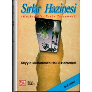 Sırlar Hazinesi Hazinetü'l - Esrar Tercemesi Seyyid Muhammed Hakkı Hz.