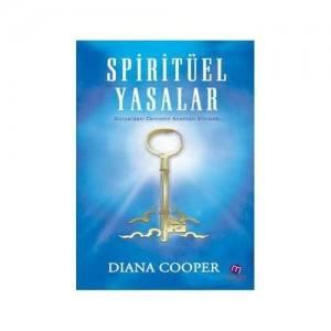 Spiritüel Yasalar  Dünya'daki Cennetin Anahtarı Elinizde - Diana Cooper